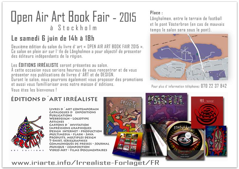 Les ÉDITIONS IRRÉALISTE seront présentes au salon  « OPEN AIR ART BOOK FAIR 2015 »   Långholmen à STOCKHOLM