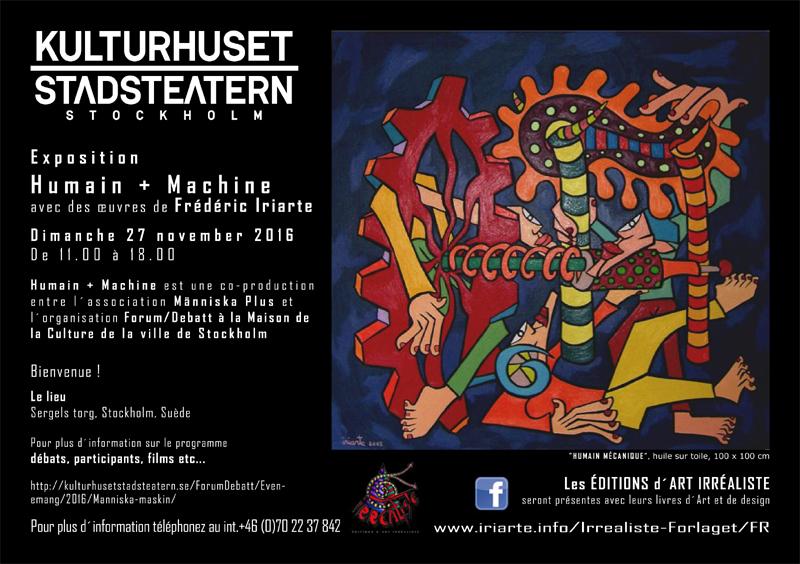 Exposition Humain + Machine avec des œuvres de Frédéric Iriarte - Maison de la Culture de la ville de Stockholm